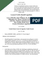 Leonard Nash v. Larry Fields John Williams Dr. Rossavik Dr. Dillengast Dr. Moon Charlott Ford Love John Doe, Medical Administrator John Doe, Facility Head Zora Iracini, 134 F.3d 383, 10th Cir. (1998)