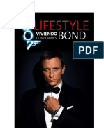 Viviendo Como James Bond