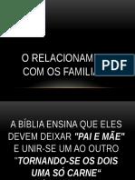 o Relacionamento Com Os Familiares