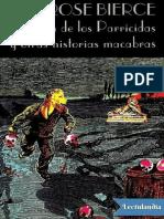 El Clan de Los Parricidas y Otras Historias Macabras - Ambrose Bierce