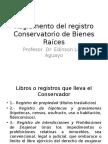 Explicación Reglamento Conservador de Bienes Raices