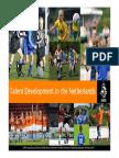 UEFA Study Group Report Netherlands 2010