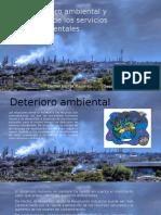 5.2.3 Deterioro Ambiental