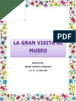 La gran visita al museo