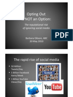 Opting Out is Not an Option - Reputational Risk of Ignoring Social Media - Barbara Gibson