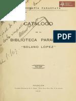 """Catálogo de la Biblioteca Paraguaya """"Solano López"""", Asunción año 1903"""