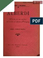 Alberdi a la luz de sus escritos en cuanto se refiere al Paraguay de Mariano E. Olleros, Editor Juan E. Quell, Asunción año 1905