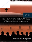 William Wagner El Plan Del Islam Para Cambiar Al Mundo