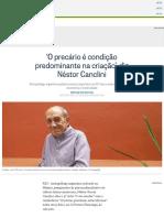 'O precáriO precário é condição predominante na criação', diz Néstor Canclinio é condição predominante na criação', diz Néstor Canclini - Jornal O Globo