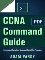 CCNA Command Guide - Adam Vardy