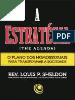 A Estratégia - O Plano Dos Homossexuais Para Transformar a Socieade - Louis P. Sheldon