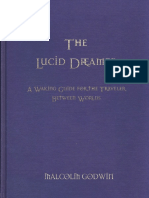 The Lucid Dreamer a Waking Guide for the Traveler Between Worlds