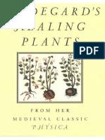 Von Bingen Hildegard Healing Plants From the Medieval Classic Physica