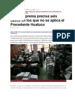 Corte Suprema Precisa Seis Casos en Los Que No Se Aplica El Precedente Huatuco