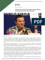 DefesaNet - Expansão Chinesa - Novo Livro Branco Da Defesa Nacional Da China Define Espaço Exterior e Internet Como Áreas de Segurança de Alta Transcendência