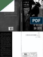 O Século Do Crime - José Arbex Jr e Claudio Julio Tognolli