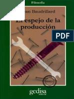 Jean Baudrillard - 1973 - El espejo de la producción.pdf
