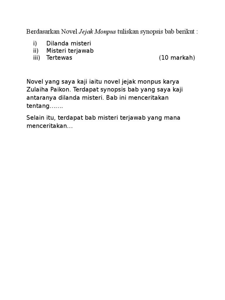 Berdasarkan Novel Jejak Monpus Tuliskan Synopsis Bab Berikut