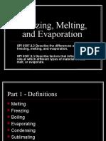 Freezing, Melting, And Evaporation