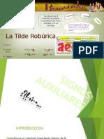 La Tilde Robúrica.pptx