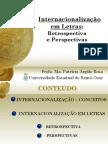 Palestra Sobre a Internacionalização Em Letras