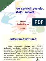 Categorii de Servicii Sociale. Prestatii Sociale