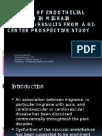 Markers of Endot1qhelial Function in Migrain Patients