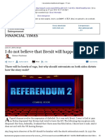 I Do Not Believe That Brexit Will Happen - FT