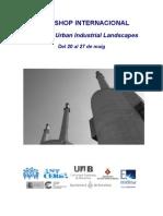 ecosistema urbano en el WORKSHOP INTERNACIONAL- Recycling Urban Industrial Landscapes