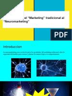 La Evolución Del -Marketing- Tradicional Al -Neuromarketing