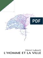 Henri Laborit - L'Homme Et La Ville