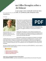 BROUGERE-Gilles_Entrevista Com GB Sobre o Aprendizado Do Brincar_Revista Nova Escola_2009