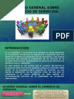 ACUERDO-GENERAL-SOBRE-EL-COMERCIO-DE-SERVICIOS.pptx