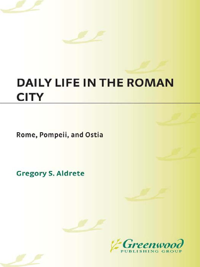 Daily Life in the Roman City - Rome 44574c4da