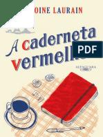A Caderneta Vermelha - Antoine Laurain