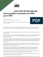 Brasil Terá Maior Alta Do Desemprego Entre Grandes Economias Em 2016, Prevê OIT - Economia - Estadão