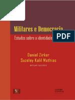 Militares e a Democracia
