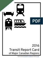 2016 Transit Report Card of Major Canadian Regions