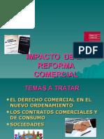 IMPACTO de LA REFORMA en El Derecho Comercial (Dra Hilda Z Zárate)