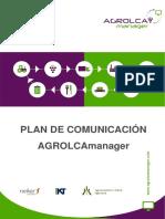 AGROLCA MANAGER Communication Plan