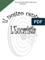 Il Nostro Centro l'Eucaristia
