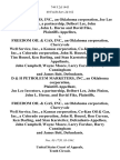 D&h Marketers, Inc., an Oklahoma Corporation, Joe Lee Investors, a Partnership, Delbert Lee, John Pinion, John L. Horne and David Fike v. Freedom Oil & Gas, Inc., an Oklahoma Corporation, Cherryvale Well Service, Inc., a Kansas Corporation, Co-Kan Oil & Gas, Inc., a Colorado Corporation, John R. Housel, Ron Curran, Tim Housel, Ken Darling, and Stan Karstetter, John Campbell, Wayne Moore, Larry Forshee, Harry Cunningham and James Bolt, D & H Petroleum Marketers, Inc., an Oklahoma Corporation, Joe Lee Investors, a Partnership, Delbert Lee, John Pinion, John L. Horne, and David Fike v. Freedom Oil & Gas, Inc., an Oklahoma Corporation, Cherryvale Well Service, Inc., a Kansas Corporation, Co-Kan Oil & Gas, Inc., a Colorado Corporation, John R. Housel, Ron Curran, Ken Darling, and Stan Karstetter, John Campbell, Wayne Moore, Larry Forshee, Harry Cunningham and James Bolt, 744 F.2d 1443, 10th Cir. (1984)