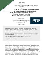 Shauna Supre, Also Known as Ralph Spencer v. James G. Ricketts, ph.d., Executive Director, Colorado Department of Corrections, L. Dennis Kleinsasser, ph.d., Robert McGowan M.D., Robert Warren, ph.d., and Robert T. Moore, 792 F.2d 958, 10th Cir. (1986)