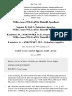 Willie James Williams v. Stephen D. Hale, Willie James Williams v. Kazimierz W. Jankowski, M.D., Willie James Williams v. Kazimierz W. Jankowski, M.D., 986 F.2d 1432, 10th Cir. (1993)