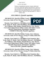 Joe Jordan v. Jim Bowles, Sheriff of Dallas County, Gary Johnson, Governor, State of New Mexico, George W. Bush, John Doe, Dan Morales, Tom Udall, E.L. McMillian Karl Sannicks, Ron Lytle, Mark W. Bush, Chief McMillian Sharon L. McMillian Joe Williams, John Shanks, Donald Dorsey, New Mexico Corrections Department, Dallas County Jail, Dallas County Sheriff's Department, Andrew Miller v. Jim Bowles, Sheriff of Dallas County, Gary Johnson, Governor, State of New Mexico, George W. Bush, John Doe, Dan Morales, Tom Udall, E.L. McMillian Karl Sannicks, Ron Lytle, Mark W. Bush, Chief McMillian Sharon L. McMillian Joe Williams, John Shanks, Donald Dorsey, New Mexico Corrections Department, Dallas County Jail, Dallas County Sheriff's Department, William Fry v. Jim Bowles, Sheriff of Dallas County, Gary Johnson, Governor, State of New Mexico, George W. Bush, John Doe, Dan Morales, Tom Udall, E.L. McMillian Karl Sannicks, Ron Lytle, Mark W. Bush, Chief McMillian Sharon L. McMillian Joe Williams, Jo