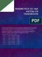 Parámetros de Una Antena en Transmision