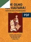 De Olho Na Cultura - Ponto de Vista Afrobrasileiros