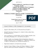 Alabama Power Company, Utah Power & Light Company, Pacific Gas & Electric Company, the Montana Power Company, Wisconsin Power & Light Company, and Pacific Power & Light Company v. Federal Energy Regulatory Commission, 685 F.2d 1311, 11th Cir. (1982)