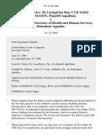 14 soc.sec.rep.ser. 28, unempl.ins.rep. Cch 16,842 Linda Mason v. Otis R. Bowen, Secretary of Health and Human Services, 791 F.2d 1460, 11th Cir. (1986)