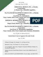 Imperial Residential Design, Inc., a Florida Corporation Regal Classic Homes, Inc. v. The Palms Development Group, Inc., a Florida Corporation Earl Peck, Jr., Tony Camelo, D/B/A Tony Camelo and Associates, Imperial Residential Design, Inc., a Florida Corporation Regal Classic Homes, Inc. v. The Palms Development Group, Inc., a Florida Corporation Earl Peck, Jr., Tony Camelo, D/B/A Tony Camelo and Associates, 29 F.3d 581, 11th Cir. (1994)